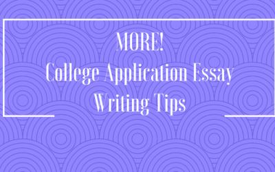 MORE! College Application Essay Writing Tips