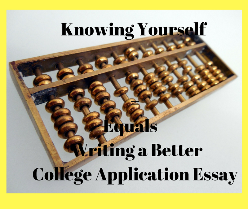 knowing yourself writing a better college application essay  knowing yourself writing a better college application essay