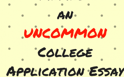 Finding an UNCommon College Application Essay Topic
